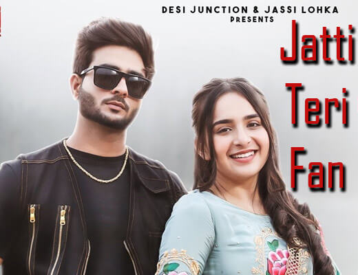Jatti Teri Fan – Gurman Sandhu, Gurlez Akhtar - Lyrics in Hindi