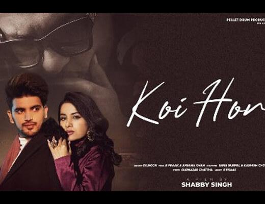 Koi Hor – Dilnoor, B Praak & Afsana Khan - Lyrics in Hindi