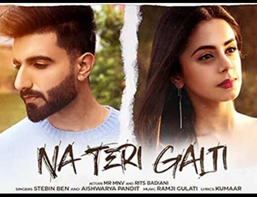 Na Teri Galti – Stebin Ben & Aishwarya Pandit - Lyrics in Hindi