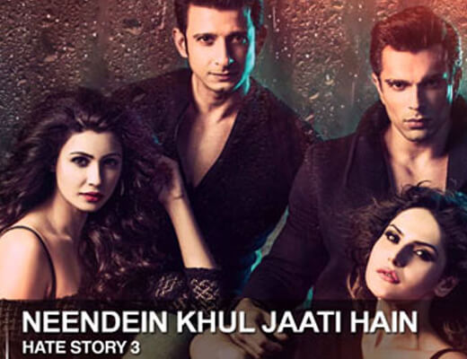 Neendein Khul Jaati Hain - Hate Story 3 - Lyrics in Hindi