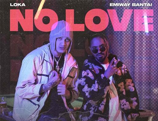 No Love – Emiway, Loka - Lyrics in Hindi
