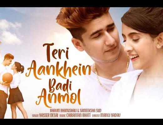 Teri Aankhein Badi Anmol – Yasser Desai - Lyrics in Hindi