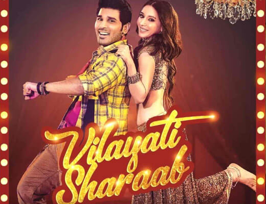 Vilayati Sharaab – Darshan Raval & Neeti Mohan - Lyrics in Hindi