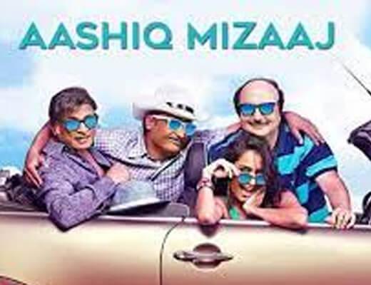 Aashiq Mizaaj Hindi Lyrics – Shaukeens
