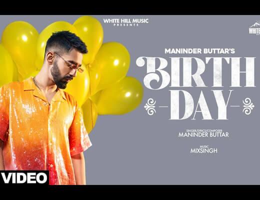 Birthday Hindi Lyrics – Maninder Buttar