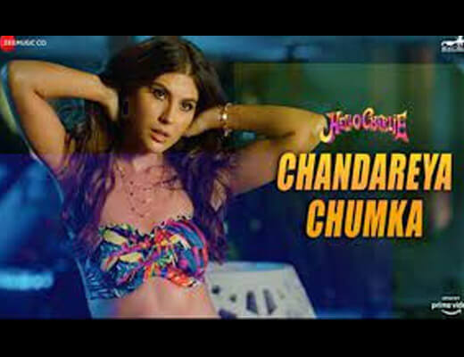 Chandareya Chumka Hindi Lyrics – Hello Charlie