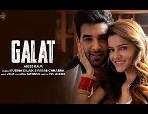 Galat Hindi Lyrics – Asees Kaur
