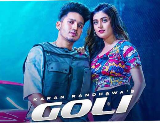 Goli Hindi Lyrics – Karan Randhawa