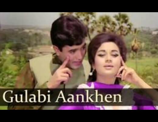 Gulabi Aankhen Hindi Lyrics – Mohammad Rafi