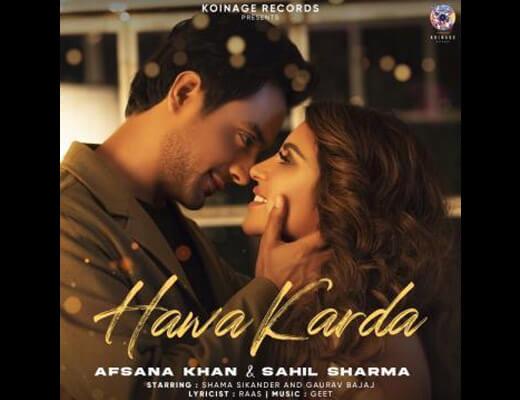 Hawa karda Hindi Lyrics – Afsana Khan, Sahil Sharma