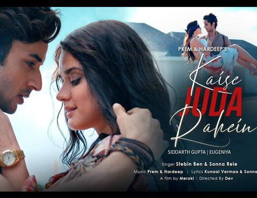 Kaise Juda Rahein Hindi Lyrics – Stebin Ben, Sonna Rele