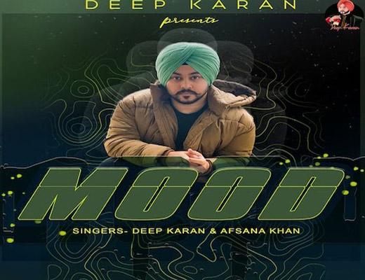Mood Hindi Lyrics – Deep Karan, Afsana Khan