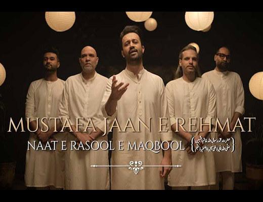 Mustafa Jaan E Rehmat Hindi Lyrics – Atif Aslam