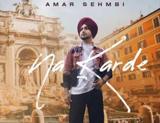 Na Karde Hindi Lyrics – Amar Sehmbi