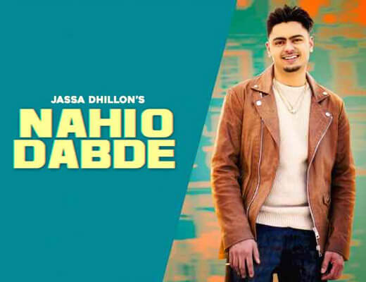Nahio Dabde Hindi Lyrics – Jassa Dhillon
