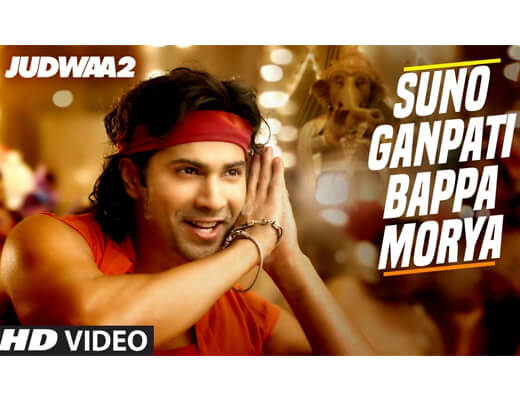 Suno Ganpati Bappa Morya Hindi Lyrics – Judwaa 2