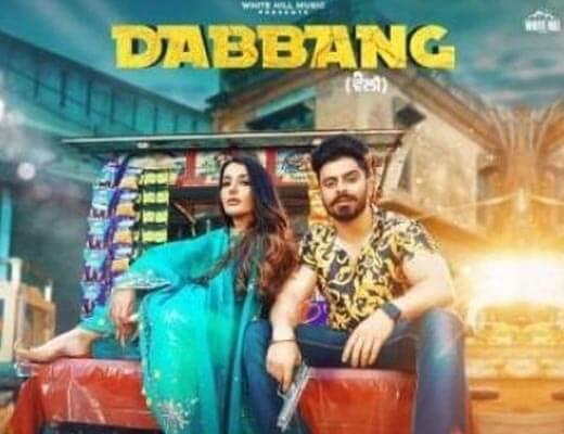 Dabbang Hindi Lyrics – Jimmy Kaler, Gurlez Akhtar