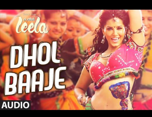Dhol Baaje Hindi Lyrics – Ek Paheli Leela