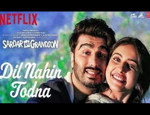 Dil Nahin Todna Hindi Lyrics – Sardar Ka Grandson