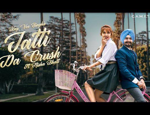 Jatti Da Crush Hindi Lyrics - Kay Vee Singh