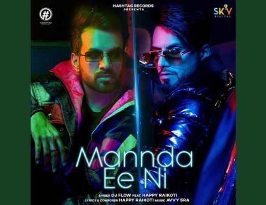 Mannda Ee Ni Hindi Lyrics – Dj Flow, Happy Raikoti