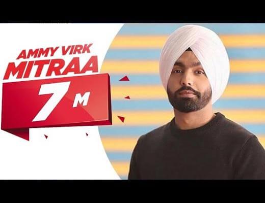 Mitraa Hindi Lyrics - Ammy Virk