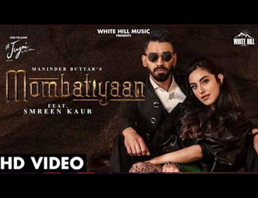 Mombatiyaan Hindi Lyrics – Maninder Buttar
