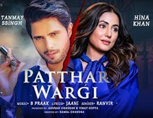 Patthar Wargi Hindi Lyrics - Ranvir, B Praak