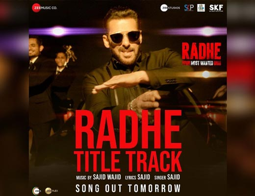 Radhe Title Track Hindi Lyrics – Sajid