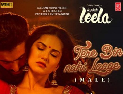 Tere Bin Nahi Laage Hindi Lyrics – Ek Paheli Leela