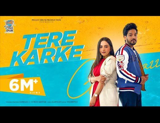 Tere Karke Hindi Lyrics – Gurjazz, Gurlez Akhtar