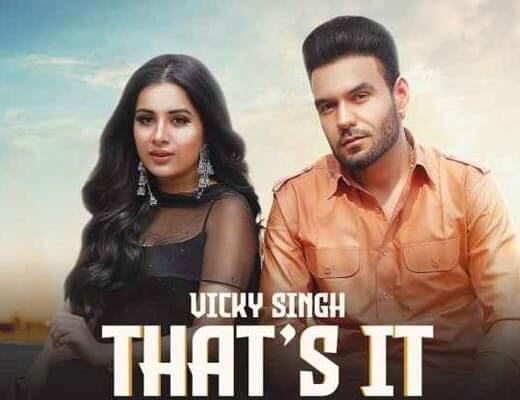 That's It Hindi Lyrics – Vicky Singh, Simar Kaur