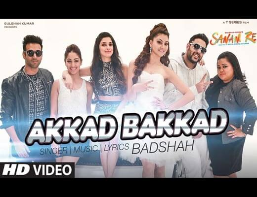 Akkad Bakkad Hindi Lyrics – Sanam Re