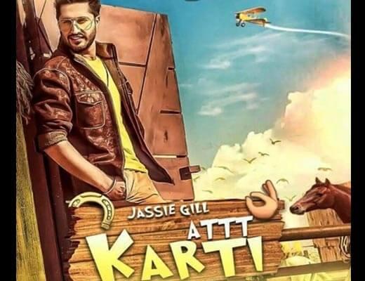 Att Karti Hindi Lyrics - Jassie Gill
