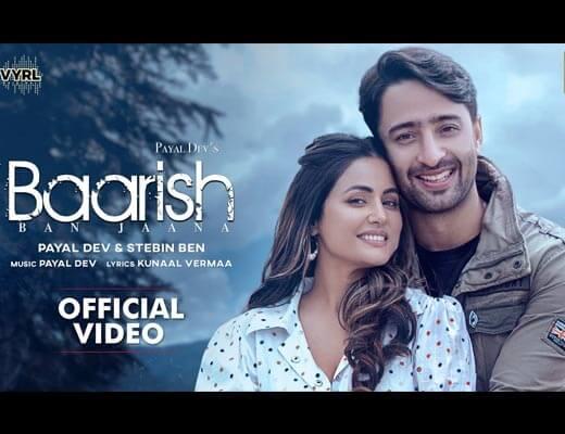 Baarish Ban Jaana Hindi Lyrics – Payal Dev, Stebin Ben