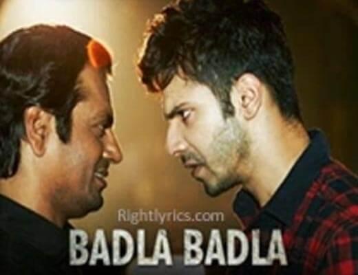 Badla Badla Hindi Lyrics – Badlapur