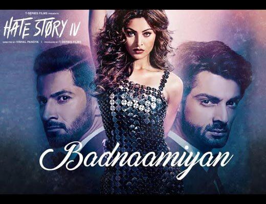 Badnaamiyan Hindi Lyrics - Hate Story IV