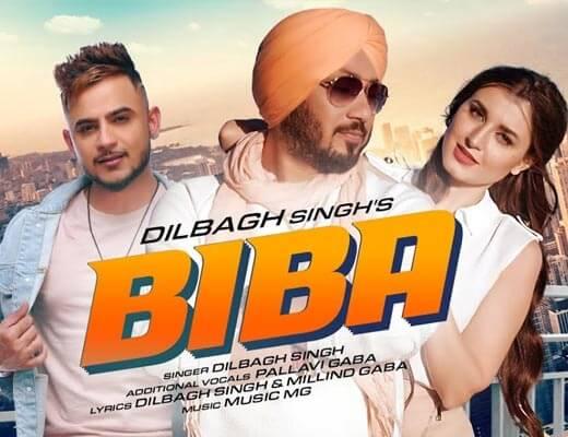 Biba Hindi Lyrics - Dilbagh Singh, Pallavi Gaba