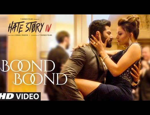 Boond Boond Hindi Lyrics - Hate Story IV