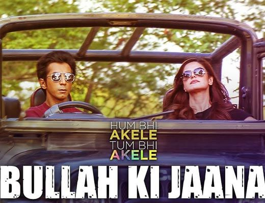 Bullah Ki Jaana Hindi Lyrics – Hum Bhi Akele Tum Bhi Akele
