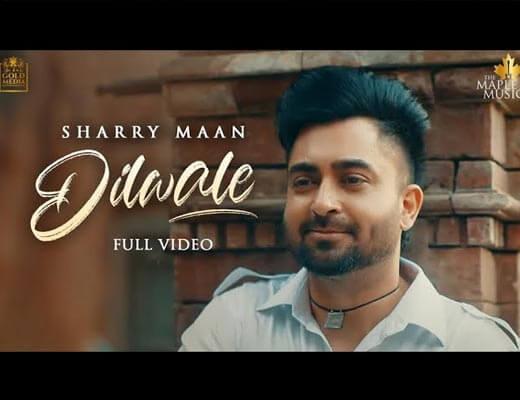 Dilwale Hindi Lyrics – Sharry Mann