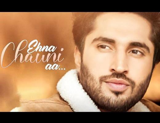 Ehna Chauni Aa Hindi Lyrics - Jassie Gill