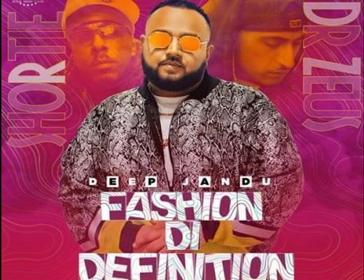 Fashion Di Definition Hindi Lyrics – Deep Jandu, Shortie