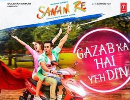Gazab Ka Hai Yeh Din Hindi Lyrics – Sanam Re