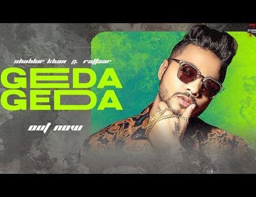 Geda Geda Hindi Lyrics – Raftaar, Shabbir Khan