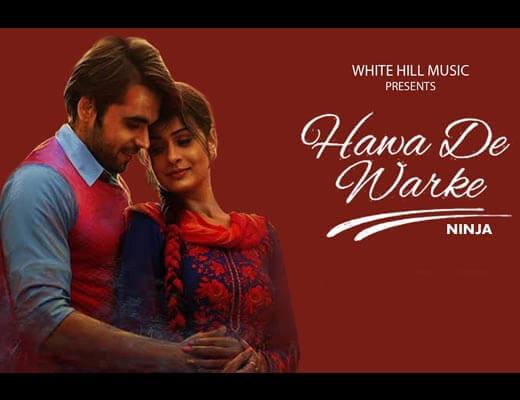 Hawa De Warke Hindi Lyrics – Channa Mereya