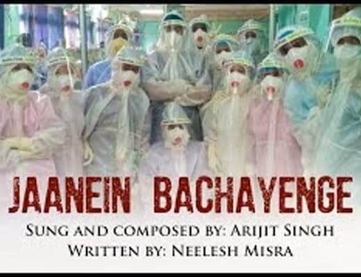 Jaanein Bachayenge Hindi Lyrics – Arijit Singh