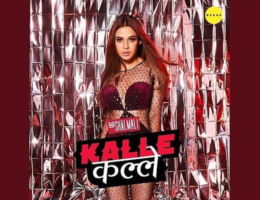 Kalle Kalle Hindi Lyrics - Shalmali Kholgade