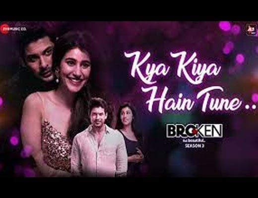 Kya Kiya Hain Tune Hindi Lyrics – Armaan Malik, Palak Muchhal