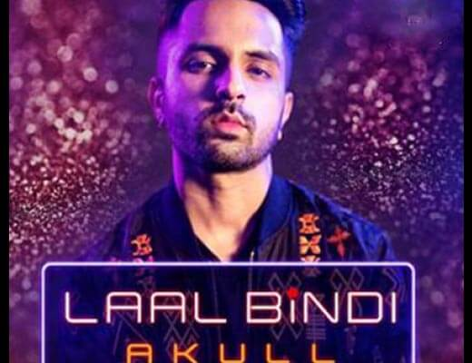 Laal Bindi Hindi Lyrics - Akull